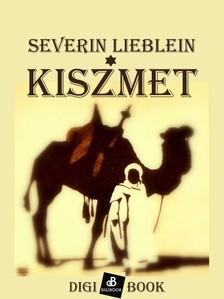 Lieblein Severin - Kiszmet [eKönyv: epub, mobi]