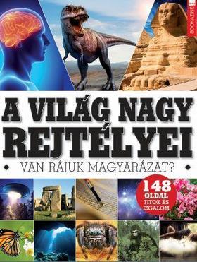 Iván Katalin - szerk. - Füles Bookazine 2019/05: A világ nagy rejtélyei