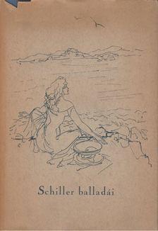 Friedrich Schiller - Friedrich Schiller balladái [antikvár]