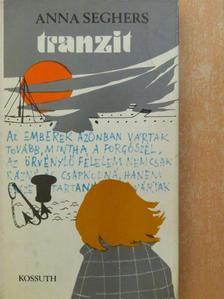 Anna Seghers - Tranzit [antikvár]