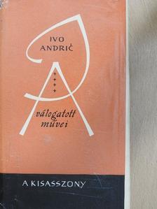 Ivo Andric - A kisasszony [antikvár]