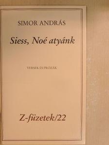 Simor András - Siess, Noé atyánk [antikvár]