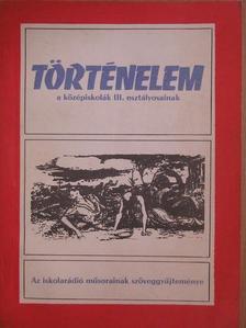 Benda Kálmán - Történelem III. [antikvár]