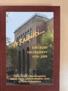 Alföldi István - A Radnóti... - DVD-vel [antikvár]