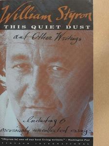 William Styron - This Quiet Dust [antikvár]