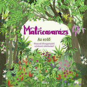 Emma Bastow - Matricavarázs - Az erdő [antikvár]