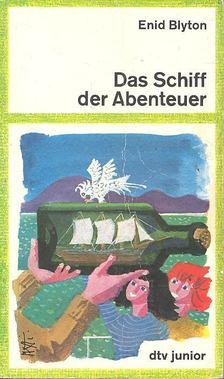 Blyton, Enid - Das Schiff der Abenteuer [antikvár]