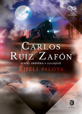 Ruiz Zafón, Carlos - Éjféli palota