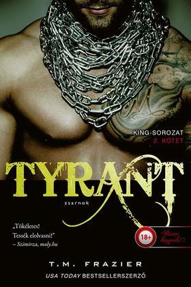 T. M. Frazier - Tyrant - Zsarnok (King 2.)
