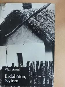 Végh Antal - Erdőháton, Nyíren [antikvár]