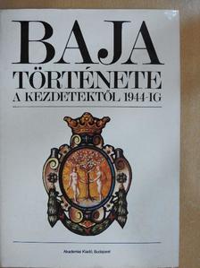 Faludi Gábor - Baja története I. [antikvár]
