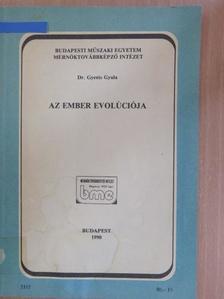 Dr. Gyenis Gyula - Az ember evolúciója [antikvár]