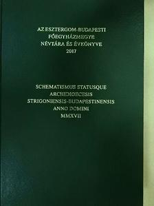 Bárány Béla - Az Esztergom-Budapesti Főegyházmegye névtára és évkönyve 2017 [antikvár]