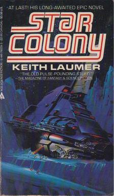Keith Laumer - Star Colony [antikvár]