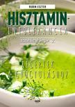 Rubin Eszter - Hisztaminintolerancia szakácskönyv 2. - Receptek a gyógyuláshoz