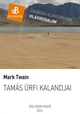 Mark Twain - Tamás úrfi kalandjai [eKönyv: epub, mobi]