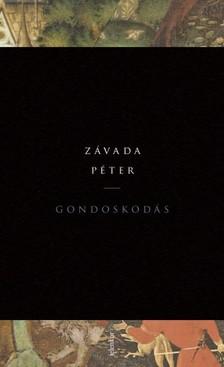 Závada Péter - Gondoskodás [eKönyv: epub, mobi]