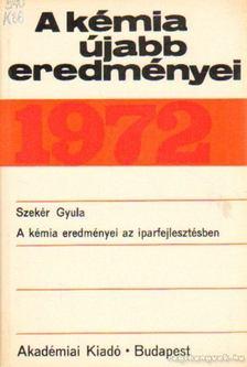 Csákvári Béla - A kémia újabb eredményei 1972. 8. kötet [antikvár]