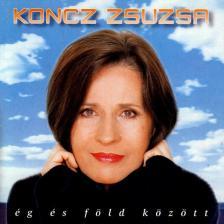 Koncz Zsuzsa - ÉG ÉS FÖLD KÖZÖTT CD