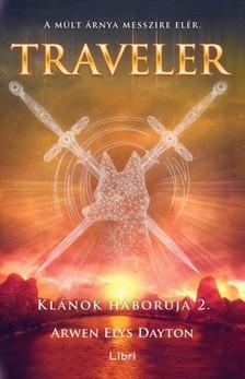 Dayton Arwen - Traveler - Klánok háborúja 2. [eKönyv: epub, mobi]