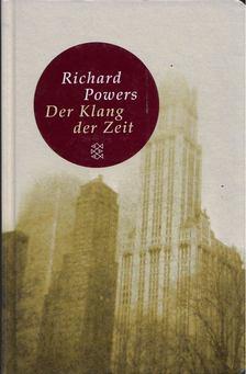 Richard Powers - Der Klang der Zeit [antikvár]