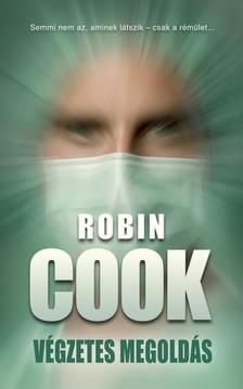 Robin Cook - Végzetes megoldás [eKönyv: epub, mobi]