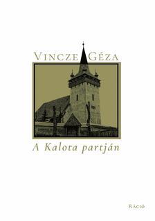 Vincze Géza - A Kalota partján