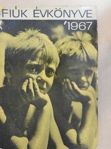 A. Fülepp Klára - Fiúk Évkönyve 1967 [antikvár]