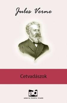 Jules Verne - Cetvadászok [eKönyv: epub, mobi]