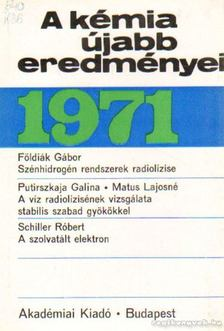 Csákvári Béla - A kémia újabb eredményei 1971. 4. kötet [antikvár]