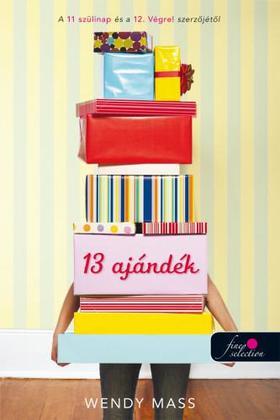 Wendy Mass - 13 ajándék - PUHA BORÍTÓS