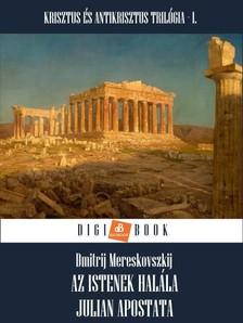 Merezskovszkij - Az istenek halála [eKönyv: epub, mobi]