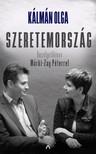 Kálmán Olga - Szeretemország - Beszélgetőkönyv Márki-Zay Péterrel [eKönyv: epub, mobi]