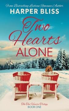 Bliss Harper - Two Hearts Alone [eKönyv: epub, mobi]