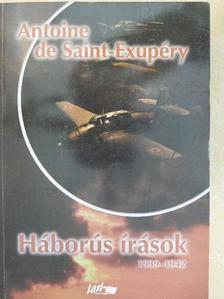 Antoine de Saint-Exupéry - Háborús írások [antikvár]