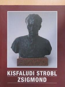 Borbély László - Kisfaludi Strobl Zsigmond kiállítása [antikvár]