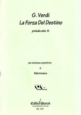 Verdi - LA FORZA DEL DESTINO (PRELUDIO ATTO III.) PER CLARINETTO E PIANOFORTE