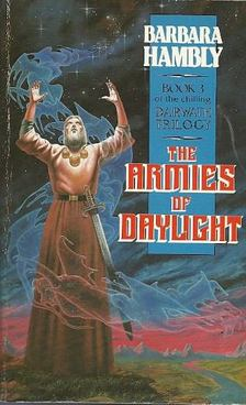 HAMBLY, BARBARA - The Armies of Daylight [antikvár]