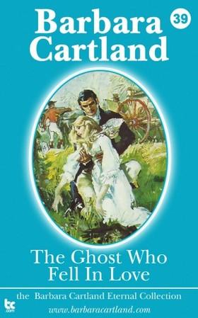 Barbara Cartland - The Ghost who Fell in Love [eKönyv: epub, mobi]