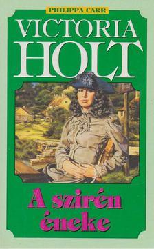 Victoria Holt - A szirén éneke [antikvár]
