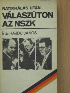 Hajdu János - Ratifikálás után [antikvár]