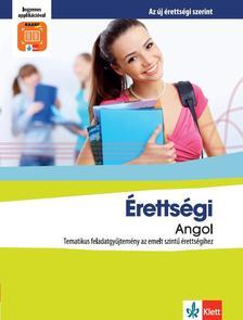 Pojják Klára - Érettségi Angol - Tematikus feladatgyűjtemény a emeltszintű érettségihez