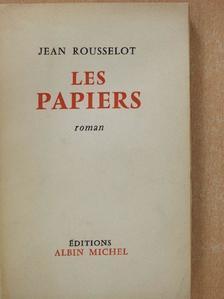 Jean Rousselot - Les papiers (dedikált példány) [antikvár]
