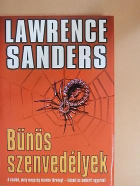 Lawrence Sanders - Bűnös szenvedélyek [antikvár]