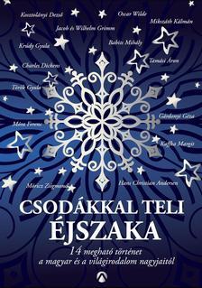 Szerkesztette: Peiker Éva - Csodákkal teli éjszaka