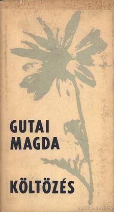 Gutai Margit - Költözés [antikvár]