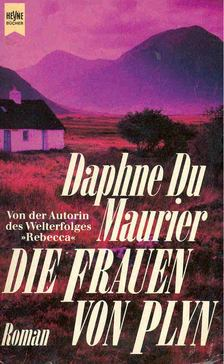 Daphne du Maurier - Die Frauen von Plyn [antikvár]