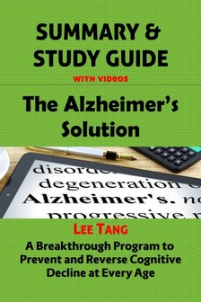 Ang Lee - Summary & Study Guide - The Alzheimer's Solution [eKönyv: epub, mobi]