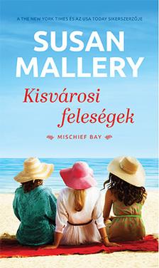 Susan Mallery - Kisvárosi feleségek [eKönyv: epub, mobi]