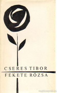 Cseres Tibor - Fekete rózsa [antikvár]